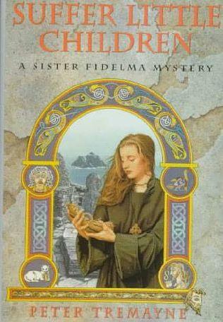 The fictitious but o so fabulous, Sister Fidelma